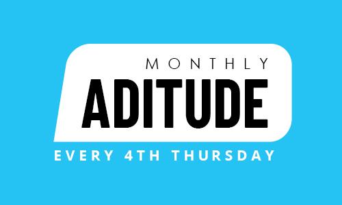 Monthly Aditude